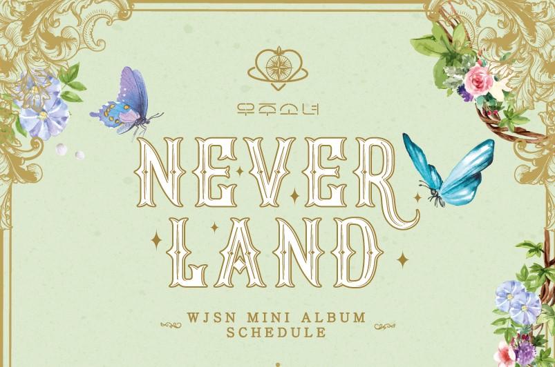 우주소녀, 새 미니앨범 'Neverland' 스케줄 이미지 공개! 본격 컴백 카운트다운